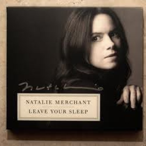 Natalie Merchant - Rhyme Of Innocence And Experience