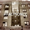 Facts Only - Bam07 & Omeo Poems
