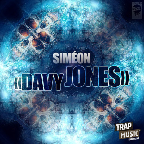 Davy Jones by Siméon - TrapMusic.NET Exclusive
