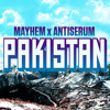 Mayhem x Antiserum - Pakistan
