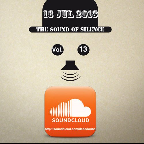The Sound Of Silence Vol.13 [16 Jul 2013]