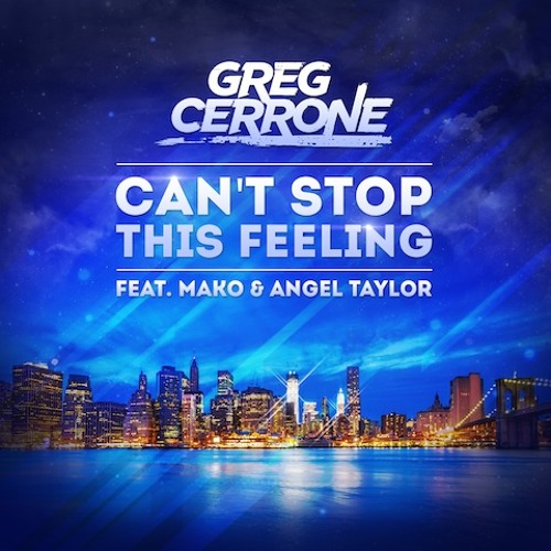 Greg Cerrone - Can't Stop This Feeling (Electro Radio Edit)