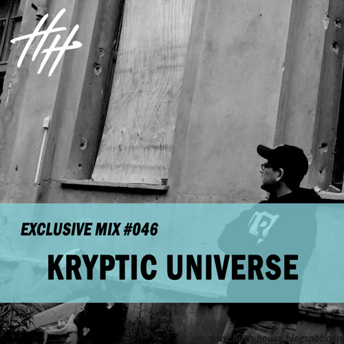 HH MIX #046 - KRYPTIC UNIVERSE