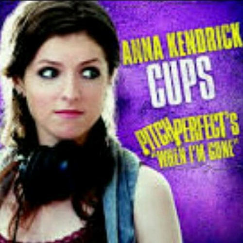 Cups-Anna Kendrick(cover)