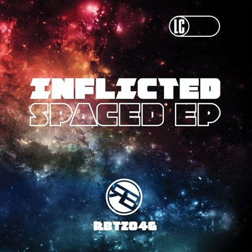SPACED - INFLICTED - ROGUE BEATZ - OUT NOW