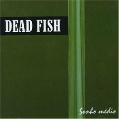 Modificar - Dead Fish