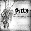 Pitty   Desconstruindo Amélia