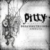Pitty   Desconstruindo Amélia