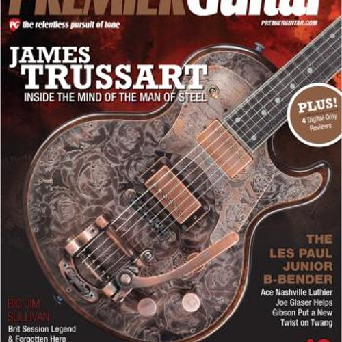 February '13 Premier Guitar Issue