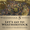 The Lonely Mountain Band Kinship: Let´s Go To Weatherstock