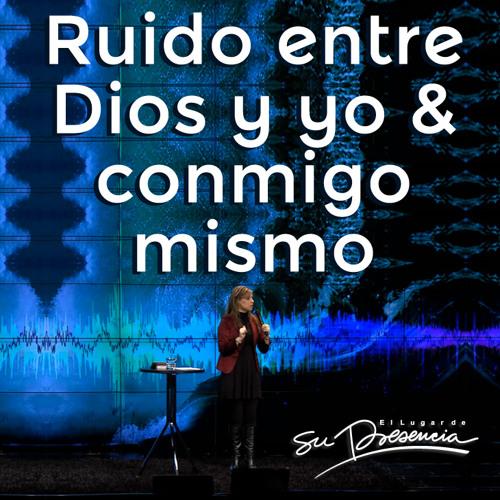 Download Ruido entre Dios y yo & conmigo mismo - Natalia Nieto - 17 Julio 2013