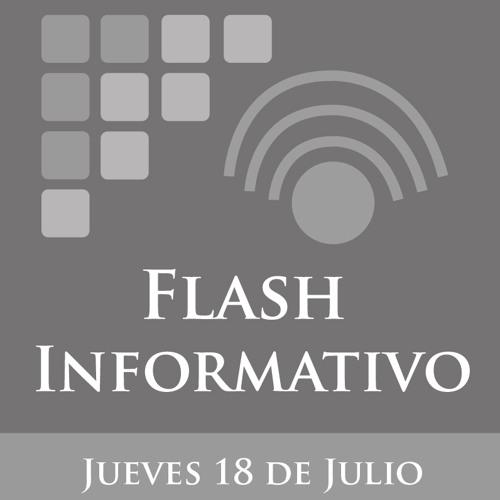Flash Informativo del 18 de Julio de 2013 Primer Corte