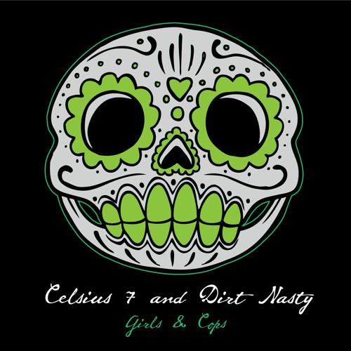 Girls & Cops feat. Dirt Nasty