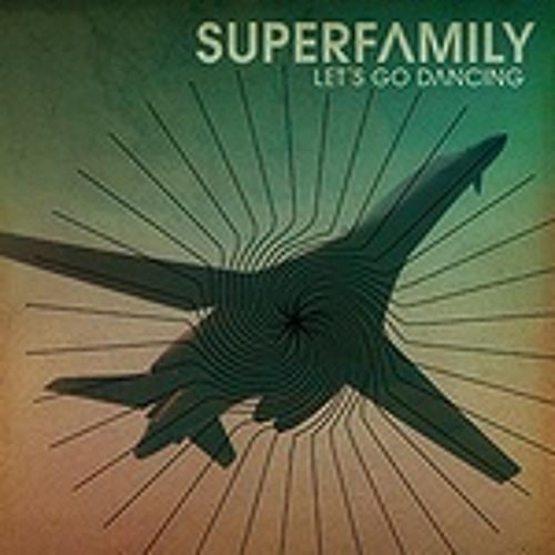 Superfamily - Let's Go Dancing (S.E.A.K. Remix)