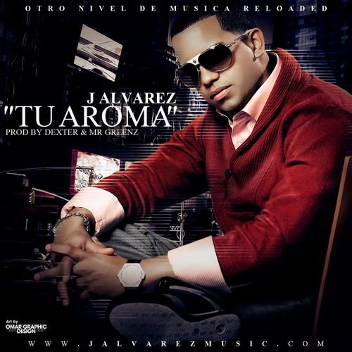 Tu Aroma - J Alvarez - Maaty Rmx - Sonido De Barrio