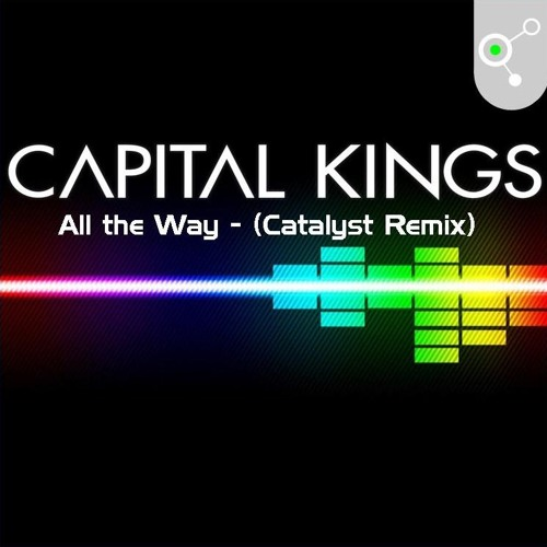 All the Way - (The Catalyst Remix)