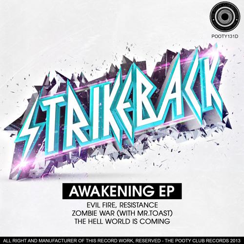 Strikeback - Awakening EP (POOTY131D) [OUT NOW ON BEATPORT]