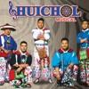 Huichol Musical Feat. Los Hijos Del Señor No Le Digas