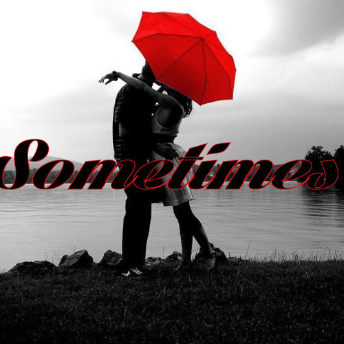 Sometimes(aka sexyish)
