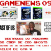 GameNews #09 - Meninas Superpoderosas - The Last Of Us, GTA V e COD: Ghosts