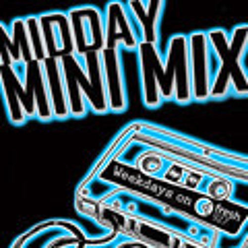 Midday Mini Mix 2013.07.16 - DJFussy