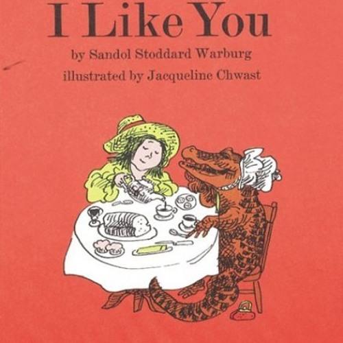 """""""I Like You,"""" by Sandol Stoddard Warburg"""