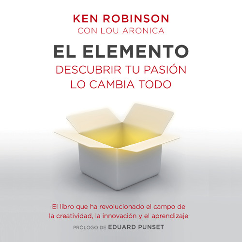 El elemento - Sir Ken Robinson / Lou Aronica