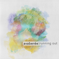 Avaberée - Running Out