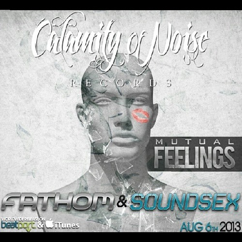 Mutual Feelings (Fathom & Soundsex)