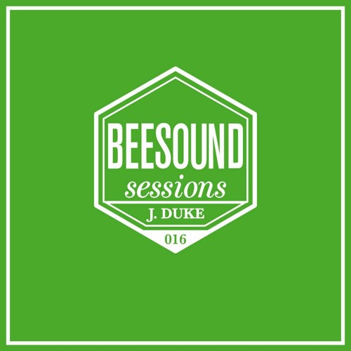 Beesound Music Sessions 016 - J. Duke