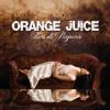 Niente Da Perdere - Orange Juice