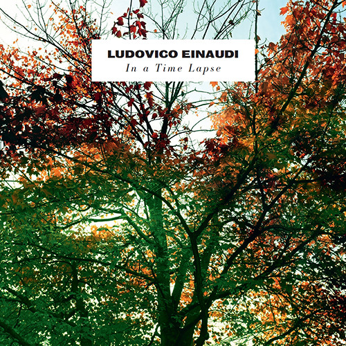 Ludovico Einaudi - In A Time Lapse  -  02 - Time Lapse