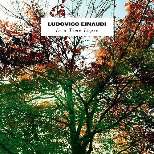 Ludovico Einaudi - In A Time Lapse  -  04 - Walk