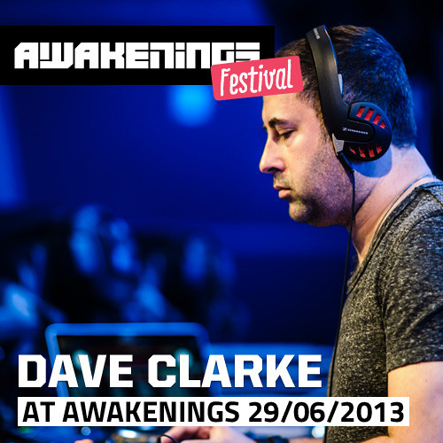 Dave Clarke at Awakenings Festival 2013