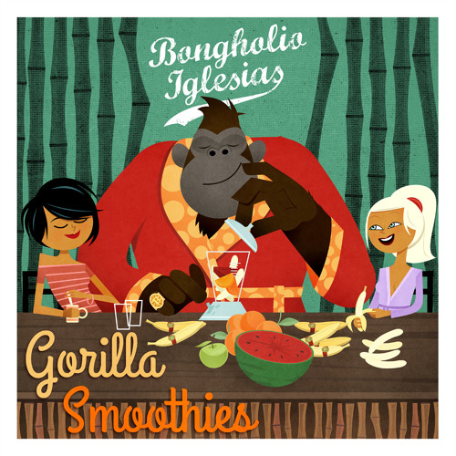Bongholio Iglesias - Gorilla Smoothies (1h-mix) FREE DOWNLOAD