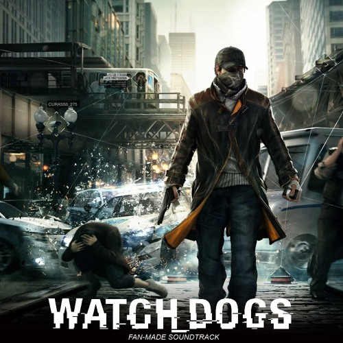 Watch Dogs Soundtrack - Chicago / Main Menu Theme [Fan-Made]
