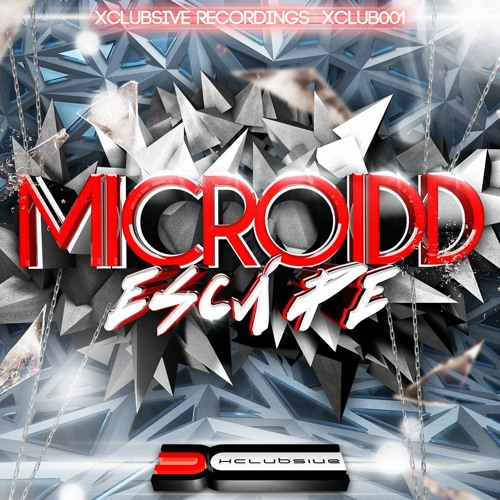 MICROIDD - ESCAPE -AlbumMix- 2013 - Xclubsive Recordings- (Release September 2013)