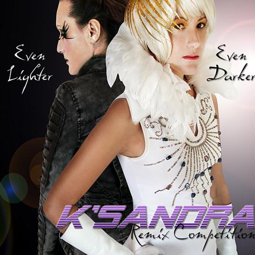 Even Lighter, Even Darker - The K'SANDRA Remix Competition