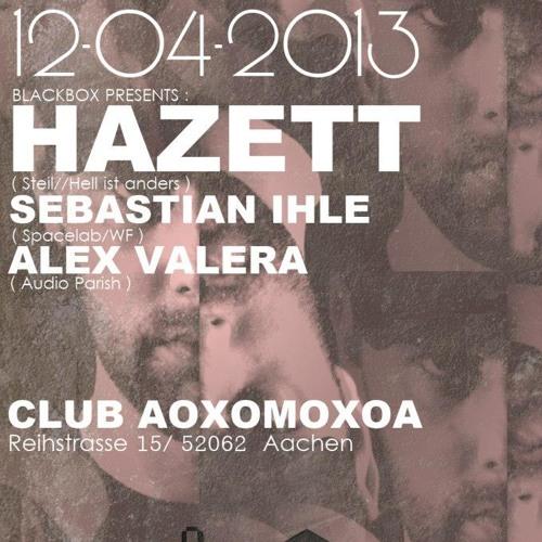 Hazett @ Black Box 6.0 (2013-04-12 - Aoxomoxoa Aachen)