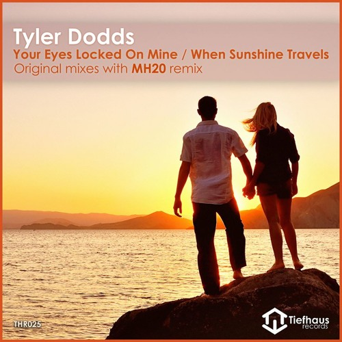Tyler Dodds - Your Eyes Locked On Mine (MH20 Remix)
