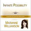 Infinite Possibility with Marianne Williamson Preview