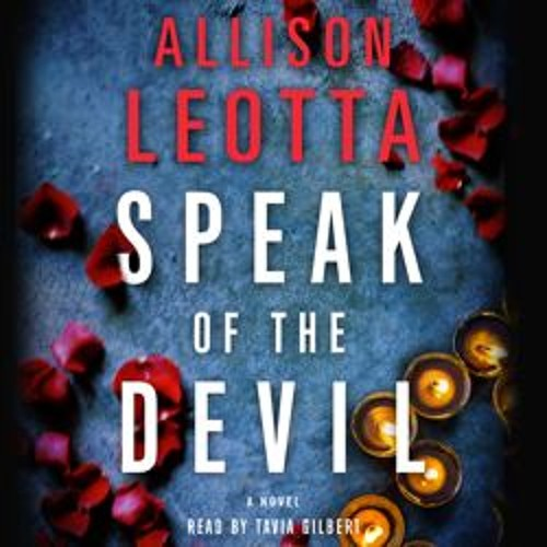 SPEAK OF THE DEVIL Audiobook Excerpt