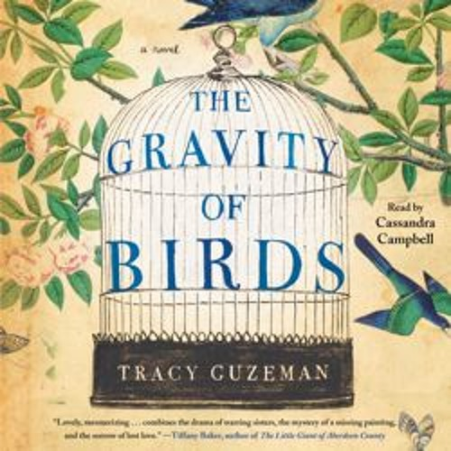 THE GRAVITY OF BIRDS Audioboook Excerpt