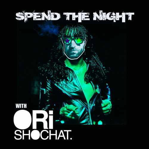 Ori Shochat - Spend The Night
