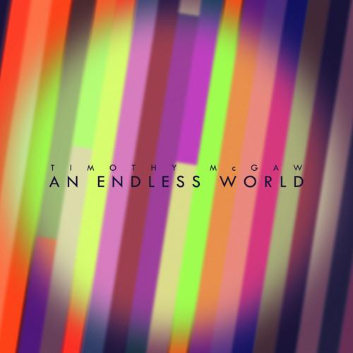 An Endless World