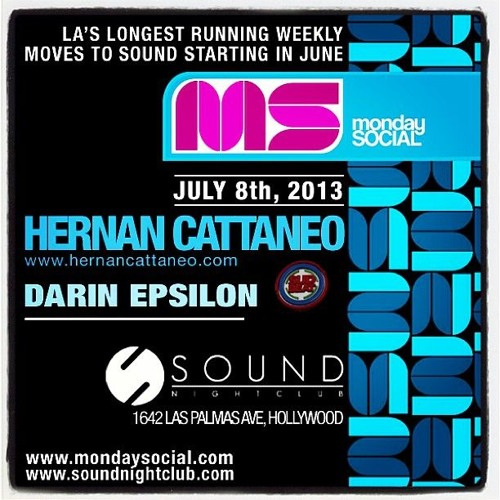 Darin Epsilon - Live at Monday Social @ Sound Nightclub w/ Hernan Cattaneo [July 8 2013]