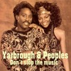 Yarbrough & Peoples - Don't Stop The Music - With a Twist - nebottoben