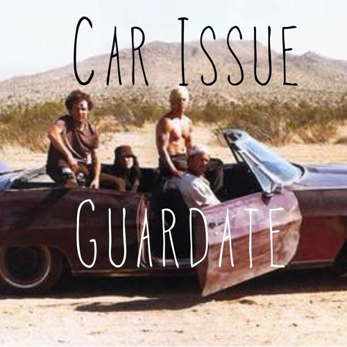 Guardate - Car Issue ( Red Hot Chillipepers Edit)