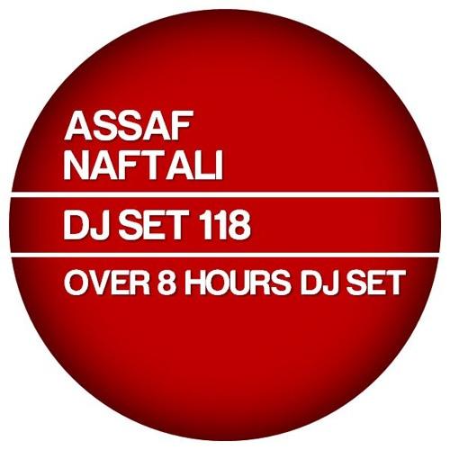 ASSAF NAFTALI - DJ SET 118 - 07.2013 (OVER 8 HOURS DJ SET) PART 1