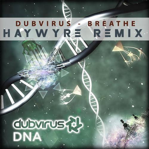 Dubvirus - Breathe (Haywyre Remix) [ASPW #7] FREE DL